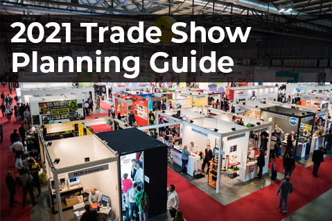 2021 Trade Show Planning Guide
